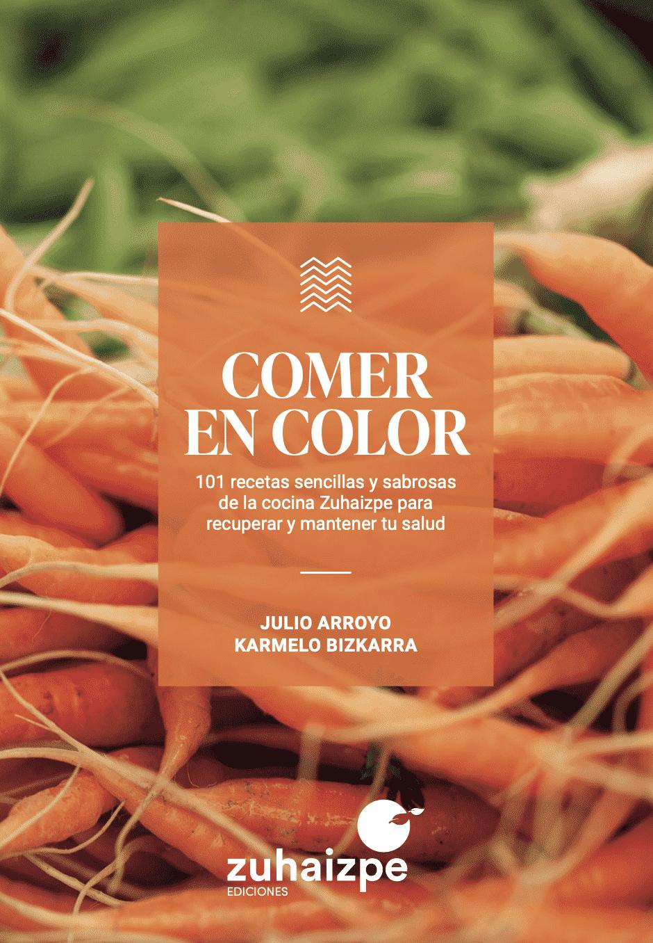 Comer en Color, de Ediciones Zuhaizpe